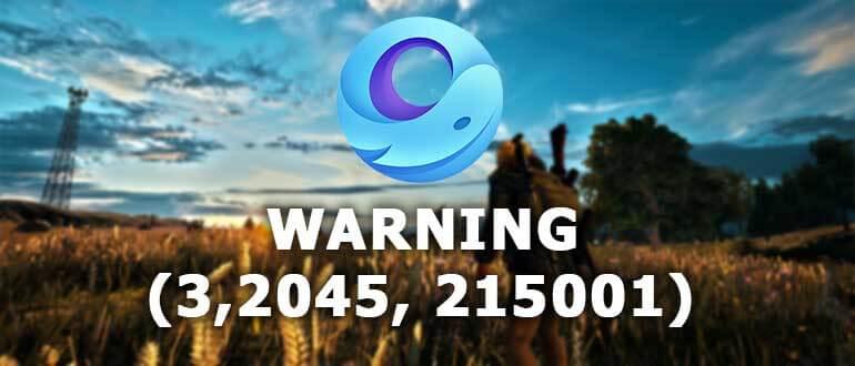 Gameloop Warning (3, 2045, 215001)